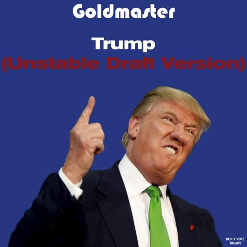 Goldmaster-Trump-Unstable-Draft-Version-500px